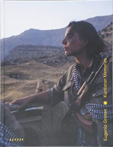 Eugenio Grosso: Kurdistan Memories