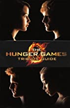 The Hunger Games Tribute Guide (Turtleback School & Library Binding Edition) by Emily Seife (2012-02-07)