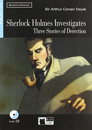 Sherlock Holmes Investigates: Three stories of detection + Audiobook [Lingua inglese]: Sherlock Holmes Investigates + Audiobook