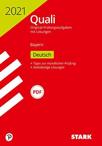 STARK Original-Prüfungen Quali Mittelschule 2021 - Deutsch 9. Klasse - Bayern