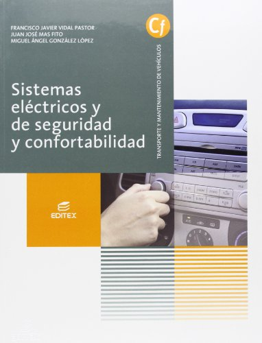 Sistemas eléctricos y de seguridad y confortabilidad...