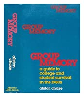 Group memory: A guide to college and student survival in the 1980s 0316138177 Book Cover