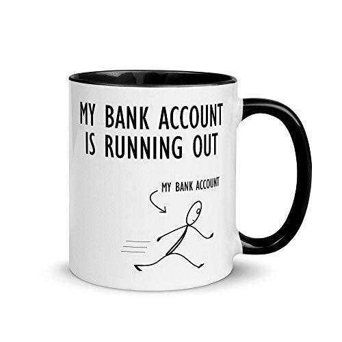 Mijn bankrekening is uit mok Arme Broke Student Grappig Gift Geen geld College Schuld Grap