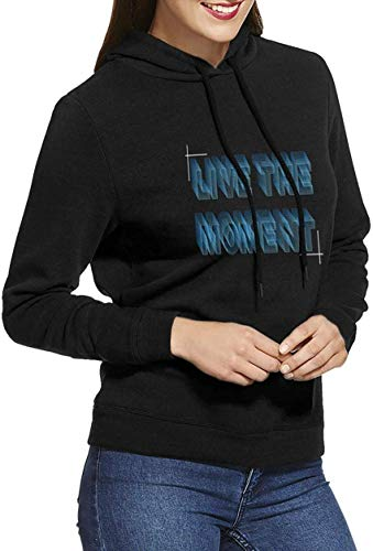 Live The Moment Woman Long Sleeve 3D Printed Cool Hooded Pullover Black