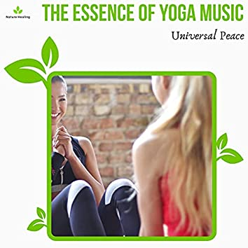 The Essence Of Yoga Music - Universal Peace
