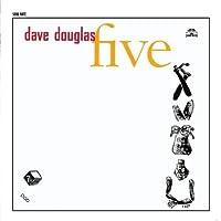Five by Dave Douglas