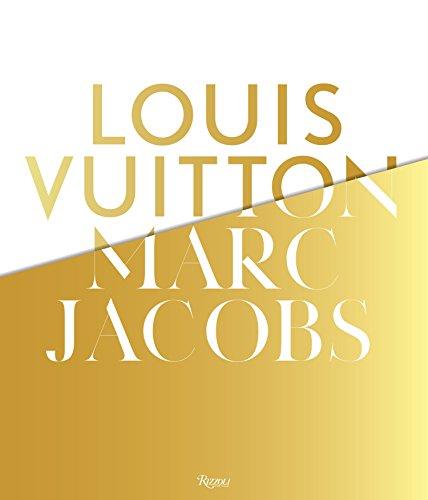 Image of Louis Vuitton / Marc Jacobs: In Association with the Musee des Arts Decoratifs, Paris