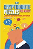501 Cryptoquote Puzzles for Adults: Large...