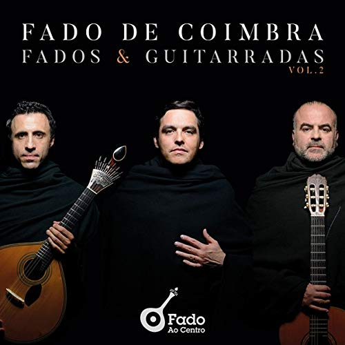 Fado de Coimbra - Fados & Guitarradas Vol. 2