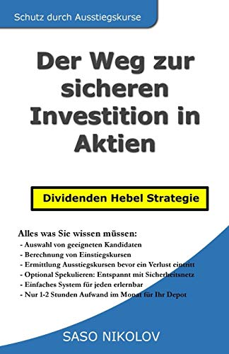 Der Weg zur sicheren Investition in Aktien: Dividenden Hebel Strategie