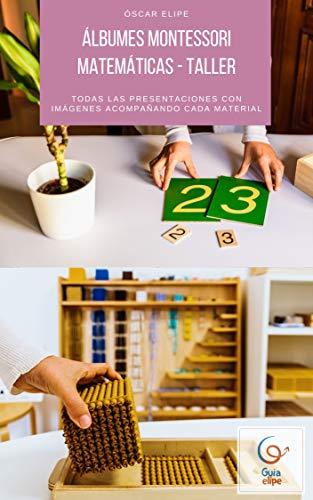 Álbumes Montessori matemáticas de 6 a 12 años: Todas las presentaciones del...