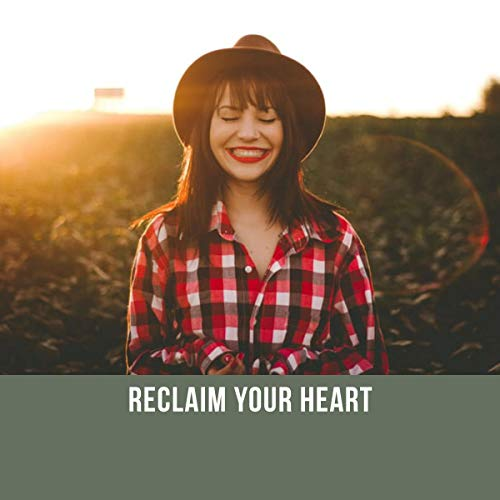 Reclaim Your Heart cover art