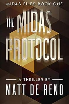 The Midas Protocol  Midas Files Book One  The Midas Files