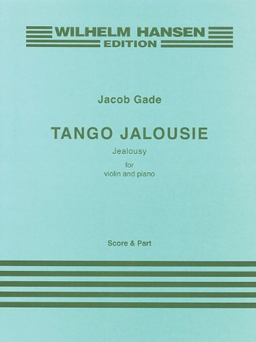 Tango Jalousie: For Violin and Piano