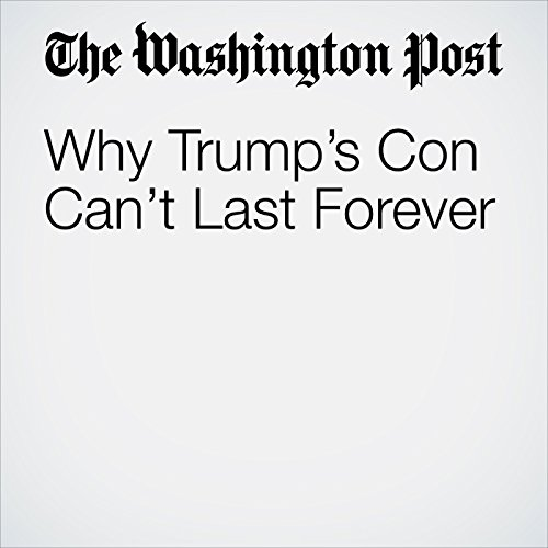 Why Trump's Con Can't Last Forever audiobook cover art