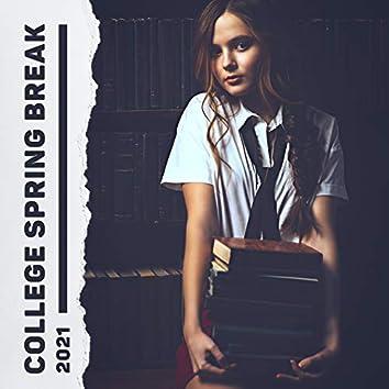College Spring Break 2021 (Essential Relaxation Music)