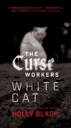 White Cat (The Curse Workers Book 1) (English Edition)