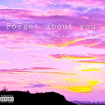 Forget About You