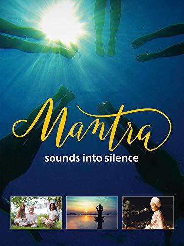 Mantra: Sounds into Silence [OV/OmU]