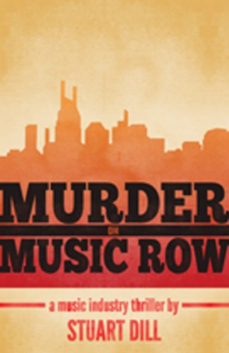 Image of Murder on Music Row: A Music Industry Thriller
