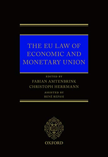EU Law of Economic & Monetary Union (English Edition)