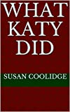 What Katy Did (English Edition)