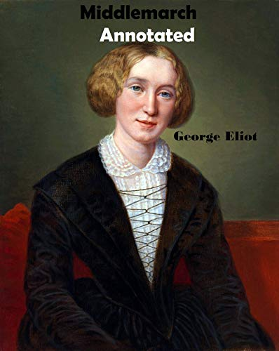 Middlemarch-Original Edition(Annotated) (English Edition)