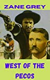 West of the Pecos (English Edition)