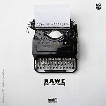 Nawe (feat. Loomytunezzz)