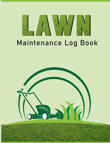 Lawn Mower Maintenance Log Book: A Complete Lawn Care Business Planner |...