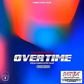 Overtime (feat. July56)