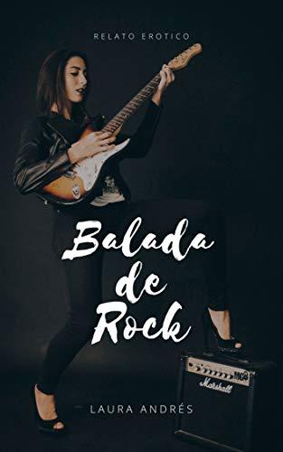 Balada de Rock: Relato erótico lésbico