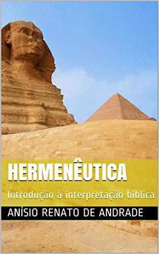 Hermenêutica: Introdução à interpretação bíblica
