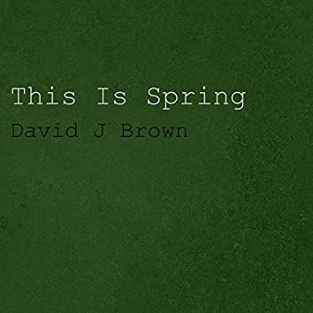 This Is Spring