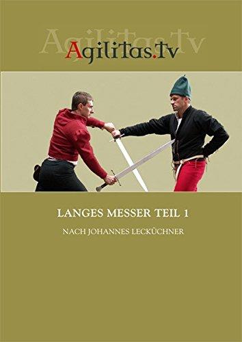 Langes Messer Teil 1 nach Johannes Lecküchner