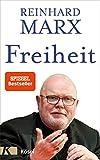 Reinhard Marx: Freiheit