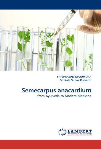 Semecarpus anacardium: from Ayurveda to Modern Medicine