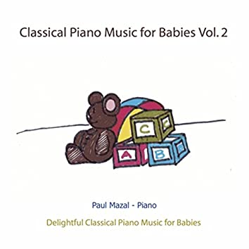 Classical Piano Music for Babies, Vol. 2