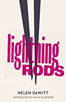 Lightning Rods by Helen DeWitt(2012-10-31)