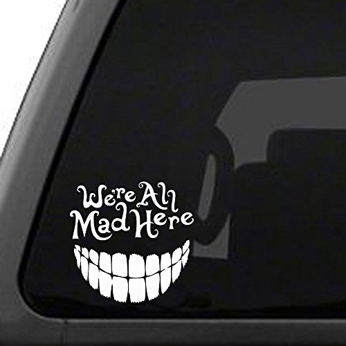 Signage Cafe Alice in Wonderland - We're All Mad Here with a Big Smile, Vinyl car Decal Decal Stickers For Cars