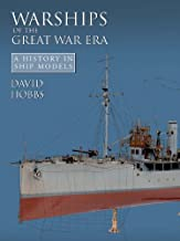 Warships of the Great War Era (A History of Ship Models)