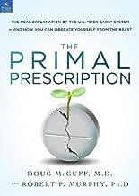 The Primal Prescription: Surviving The