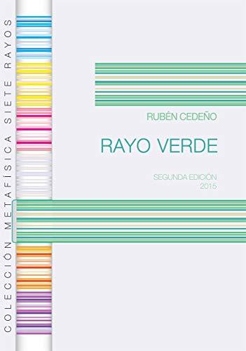 Rayo Verde (Colección Metafísica Siete Rayos nº 5)