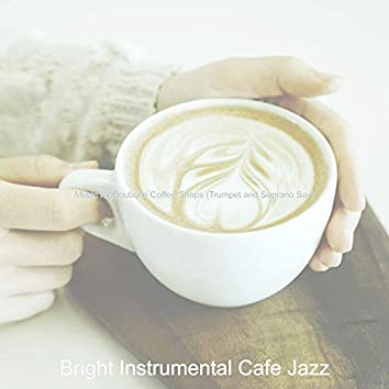Music for Boutique Coffee Shops (Trumpet and Soprano Sax)