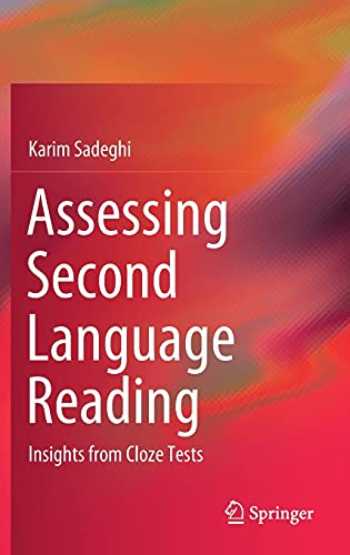 Assessing Second Language Reading: Insights from Cloze Tests