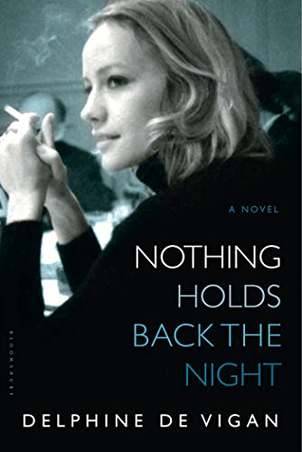 Nothing Holds Back the Night: A Novel