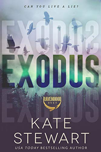 Exodus (The Ravenhood Duet Book 2)