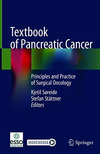 Textbook of Pancreatic Cancer: Principles and Practice of Surgical Oncology (English Edition)