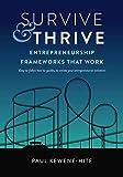 Survive & Thrive: Entrepreneurship Frameworks That Work