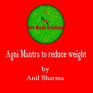 Agni Mantra to Reduce Weight